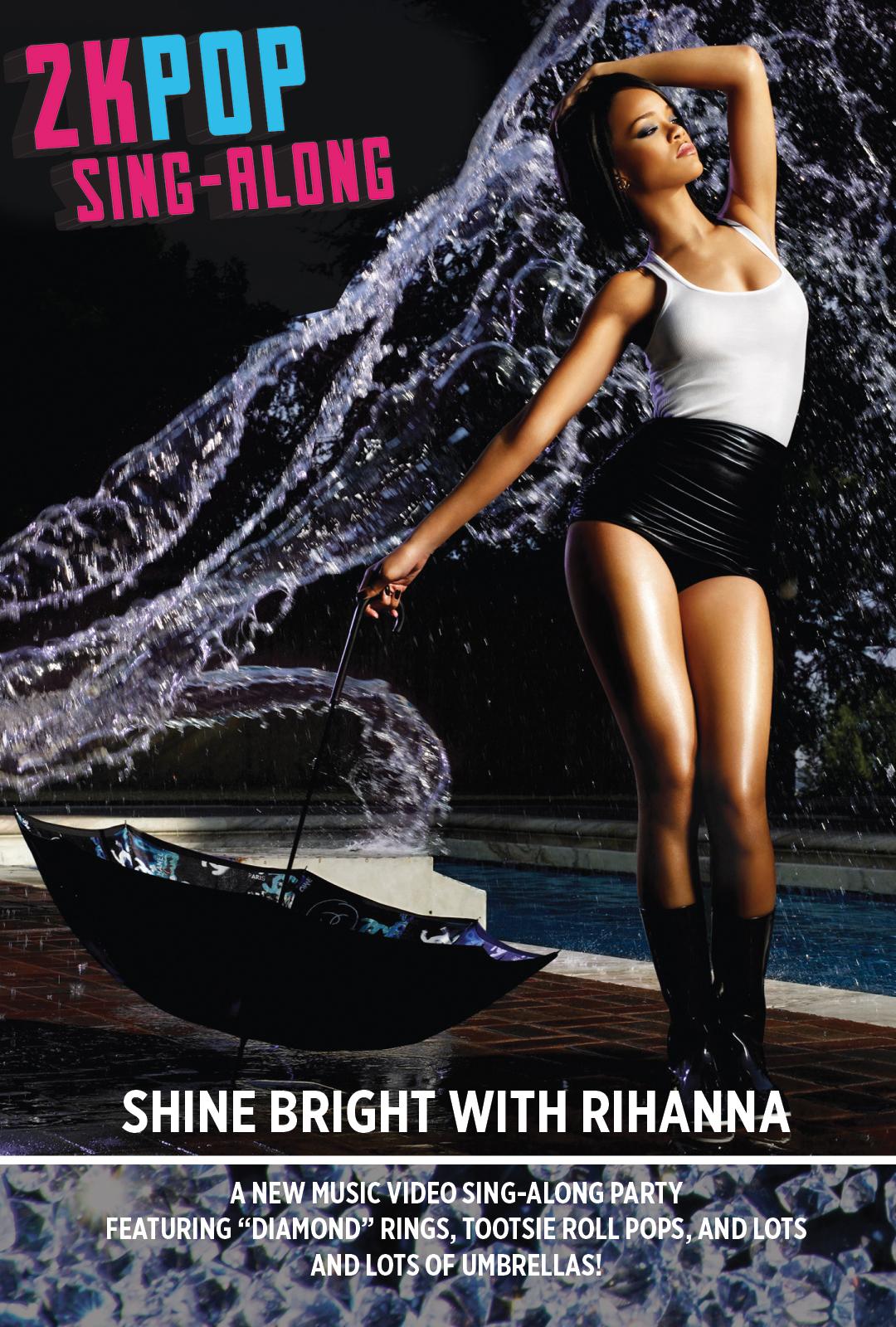2kPOP Sing-Along: Shine Bright with Rihanna