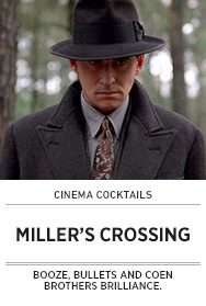 Poster: Cinema Cocktails MILLER'S CROSSING - 2015 upload