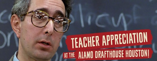 Announcing Teacher Appreciation at the Alamo Drafthouse Cinema Houston!