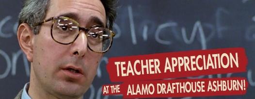 Announcing Teacher Appreciation at the Alamo Drafthouse at One Loudoun!