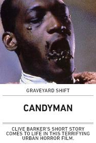 Poster: Candyman (Graveyard Shift - Lubbock)
