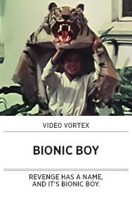 Poster: Video Vortex BIONIC BOY - 2015 upload