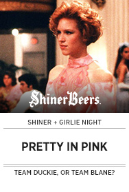 Poster: Girlie Night + Shiner PRETTY IN PINK - 2015 upload