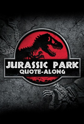 JURASSIC PARK Quote-Along