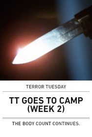 Poster: TERROR TUESDAY GOES TO CAMP (Week 2)
