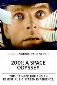 Poster: Shiner Soundtrack Series 2001 A SPACE ODYSSEY - 2015 upload