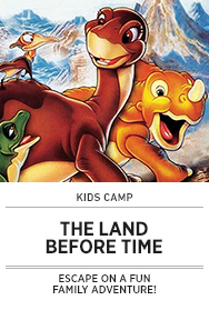Poster: Kids Camp THE LAND BEFORE TIME - 2015 upload