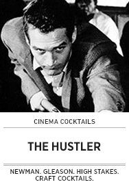 Poster: Cinema Cocktails THE HUSTLER