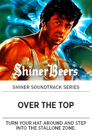 Poster: Shiner Soundtrack OVER THE TOP - 2015 upload