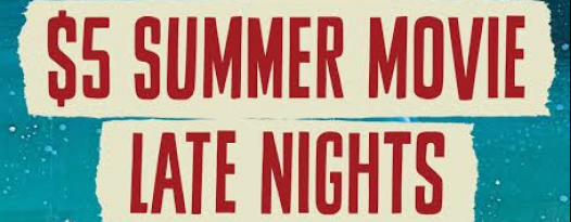 Lubbock! Enjoy $5 Late Night Movies All Summer Long!