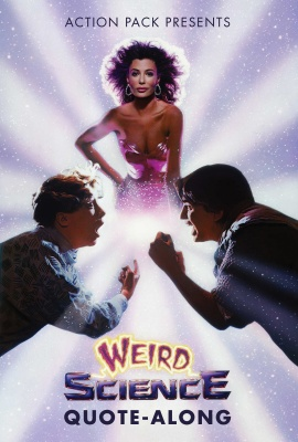 WEIRD SCIENCE Quote-Along