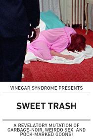 Poster: Vinegar Syndrome SWEET TRASH
