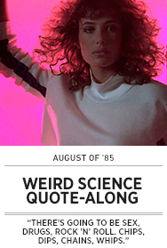 Poster: August of 85 - WEIRD SCIENCE QAL - 2015 upload