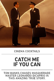 Poster: CATCH ME IF YOU CAN Cinema Cocktails