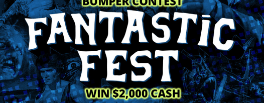 Announcing The Fantastic Fest 2015 Bumper Contest: REMAKE / RIP OFF / RAMPAGE!!!