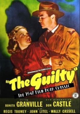 NOIR CITY: THE GUILTY (1947)