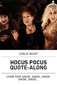 Poster: Girlie Night HOCUS POCUS Quote-Along - 2015 upload