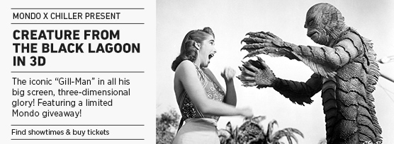 Banner: Mondo x Chiller CREATURE FROM THE BLACK LAGOON 3D - 2015 upload