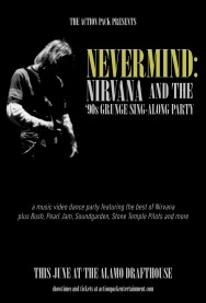 Nevermind: Nirvana and the '90s Grunge Sing-Along Party