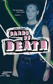 Bleeding Skull! Video And Mondo Video Present: CARDS OF DEATH