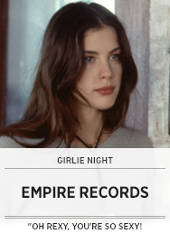 Poster: Girlie Night EMPIRE RECORDS