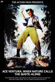 ACE VENTURA: WHEN NATURE CALLS QUOTE-ALONG