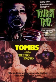 Hudson Horror Show: TOURIST TRAP and TOMBS OF THE BLIND DEAD