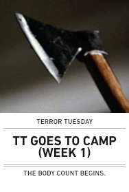 Poster: TERROR TUESDAY GOES TO CAMP (Week 1)