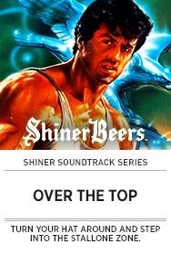 Poster: Shiner Soundtrack OVER THE TOP - 2015 upload