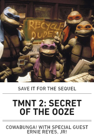 Poster: TMNT 2: SECRET OF THE OOZE with Ernie Reyes (2015 Sequel Series)