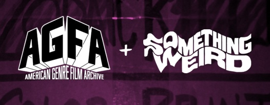 Help AGFA keep the legacy of Something Weird alive for all eternity!